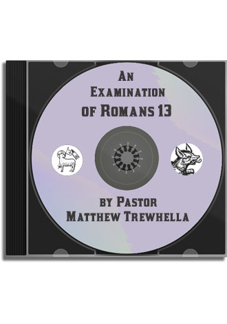 Sermon CD: Examination of Romans 13