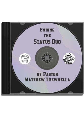 Sermon CD: Ending the Status Quo