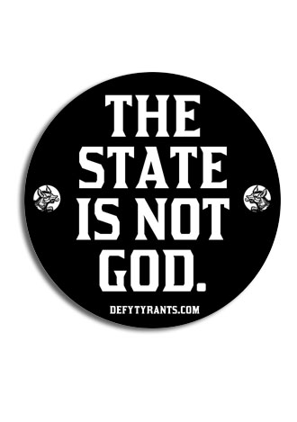 "The State is not God 3.5"" Decal"