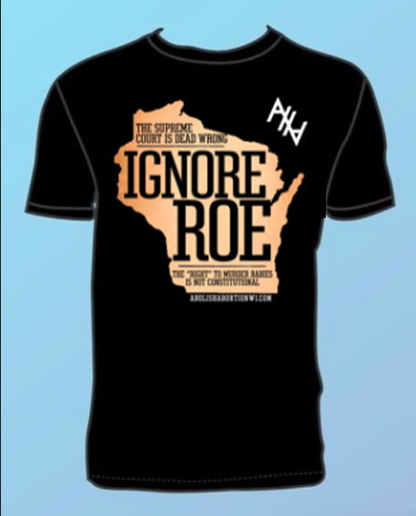 Wi Ignore Roe T-Shirt