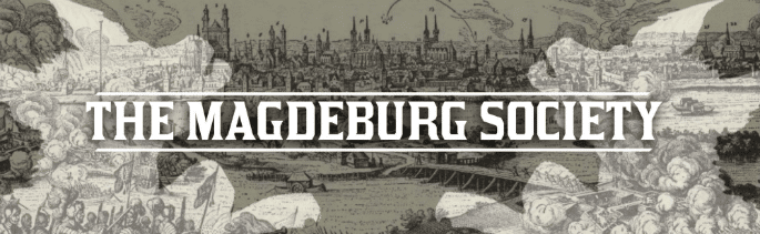 The Siege of Magdeburg - The Magdeburg Society